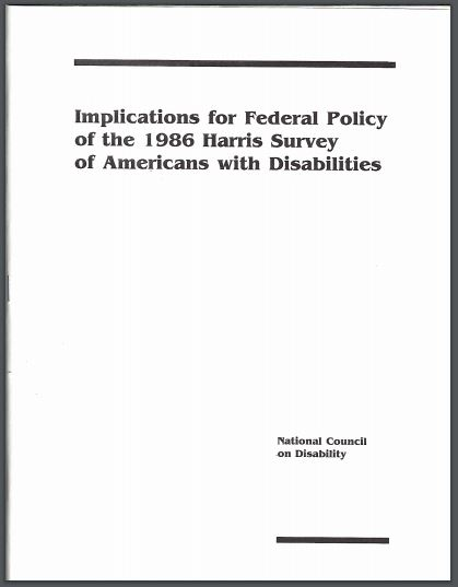 cover page of Implications for Federal Policy of the 1986 Harris Survey of Americans with Disabilities